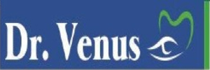 Dr Venus Eye and Dental Hospital